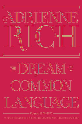 The Dream of a Common Language Poems 1974-1977