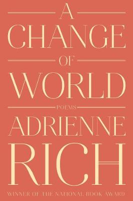 A Change of World: Poems
