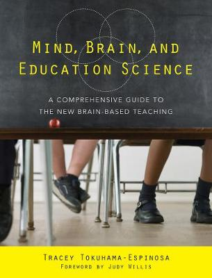 Mind, Brain, and Education Science: A Comprehensive Guide to the New Brain-Based Teaching