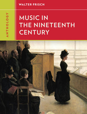 Anthology for Music in the Nineteenth Century