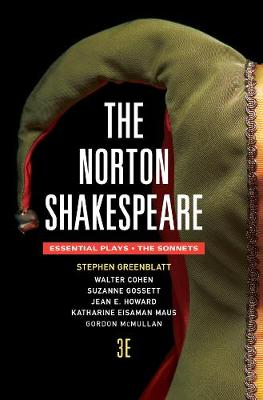 The Norton Shakespeare 3E the Essentials Plays Andthe Sonnets