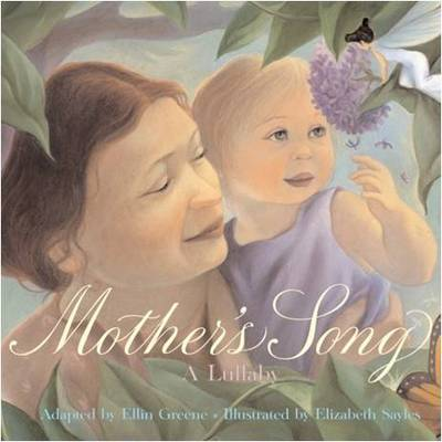Mother's Song: A Lullaby