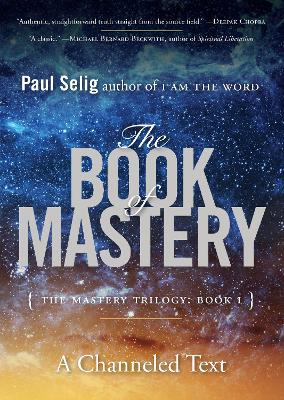 The Book of Mastery: The Master Trilogy: Book I