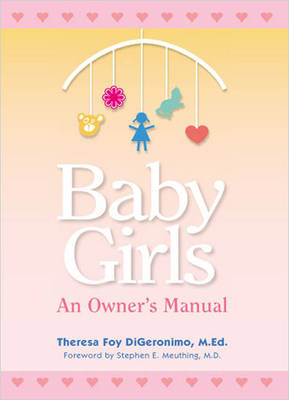 Baby Girls: An Owners Manual