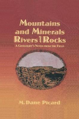 Mountains and minerals, rivers and rocks