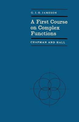 A First Course on Complex Functions