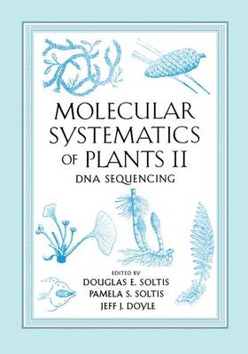 Molecular Systematics of Plants II: DNA Sequencing