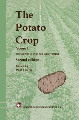 The Potato Crop: The scientific basis for improvement
