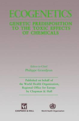 Ecogenetics: Genetic predisposition to toxic effects of chemicals