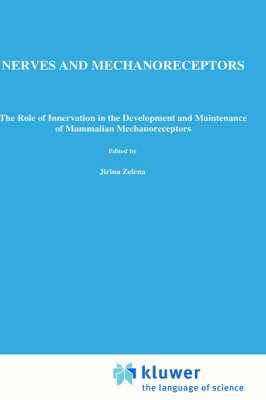 Nerves and Mechanoreceptors: The role of innervation in the development and maintenance of mammalian mechanoreceptors