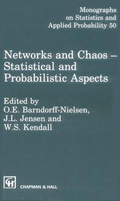 Networks and Chaos: Statistical and Probabilistic Aspects: 1st Seminaire Europeen De Statistique on Chaos and Neural Networks : Selected Papers