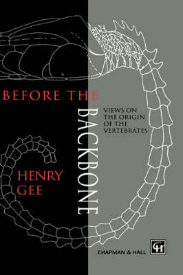 Before the Backbone: Views on the origin of the vertebrates