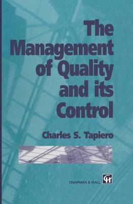 The Management of Quality and its Control