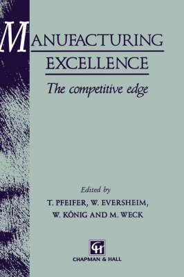 Manufacturing Excellence: The Competitive Edge