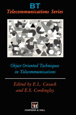 Object Oriented Techniques in Telecommunications