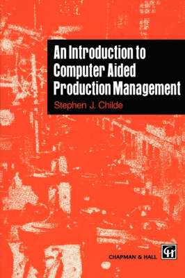 An Introduction to Computer Aided Production Management