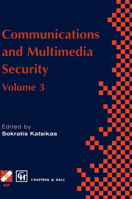 Communications and Multimedia Security: Volume 3