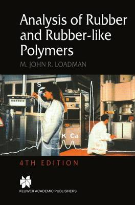 Analysis of Rubber and Rubber-like Polymers