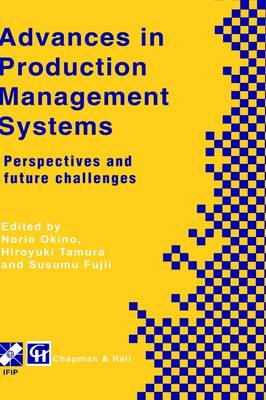 Advances in Production Management Systems: Perspectives and future challenges