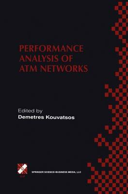 Performance Analysis of ATM Networks: IFIP TC6 WG6.3 / WG6.4 Fifth International Workshop on Performance Modelling and Evaluation of ATM Networks July 21-23, 1997, Ilkley, UK