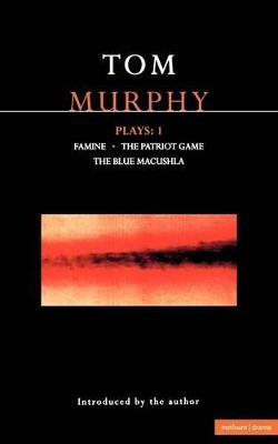 "Murphy Plays: v.1: ""Famine"", ""The Patriot Game"", ""The Blue Macuschla"""