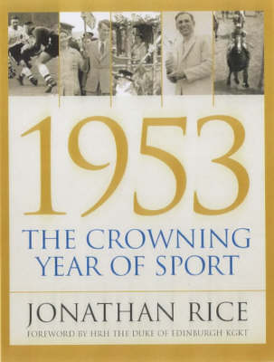 1953: The Crowning Year of Sport