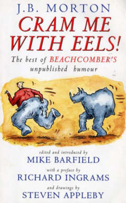 Cram Me with Eels: the Best of Beachcomber's Unpublished Humour