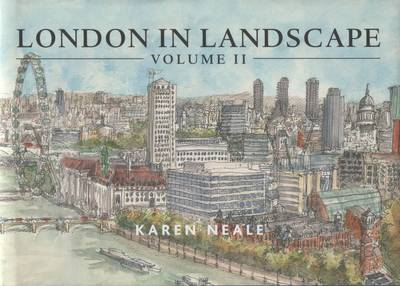 London in Landscape: A Keepsake Guide to the City of London: v. 2