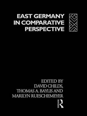 East Germany in Comparative Perspective