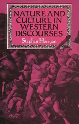 Nature and Culture in Western Discourses