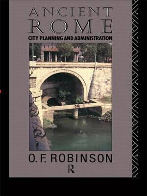 Ancient Rome: City Planning and Administration