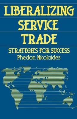 Liberalizing Service Trade: Strategies for Success