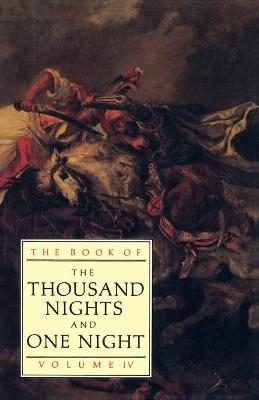 The Book of the Thousand and One Nights: Volume 4