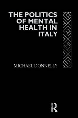 The Politics of Mental Health in Italy