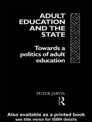 Adult Education and the State: Towards a Politics of Adult Education