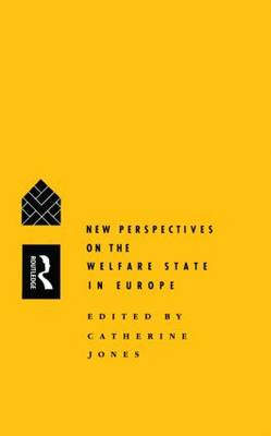 """New Perspectives on the Welfare State in Europe: Conference Entitled """"Comparative Social Policy, Trends and Prospects"""" : Papers"""