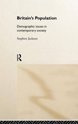 Britain's Population: Demographic Issues in Contemporary Society