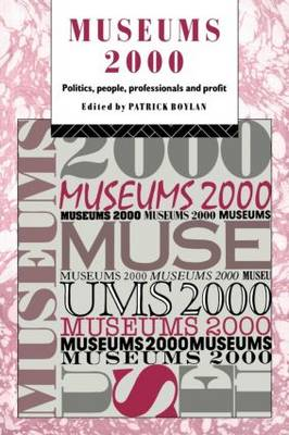 Museums 2000: Politics, People, Professionals and Profit
