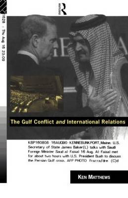 The Gulf Conflict and International Relations