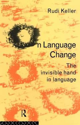 On Language: The Invisible Hand in Language