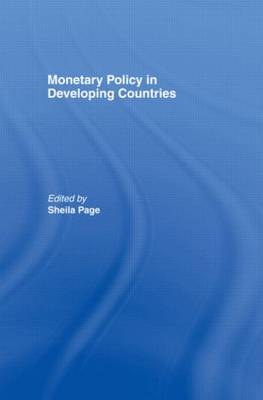 Monetary Policy in Developing Countries: Conference : Papers