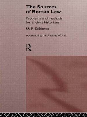The Sources of Roman Law: Problems and Methods for Ancient Historians
