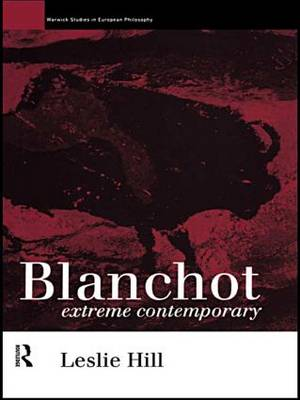 Maurice Blanchot: Extreme Contemporary
