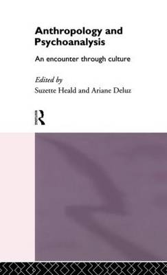 Anthropology and Psychoanalysis: An Encounter Through Culture