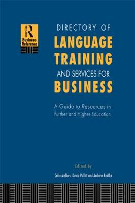 Directory of Language Training and Services for Business: A Guide to Resources in Further and Higher Education
