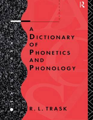 A Dictionary of Phonetics and Phonology