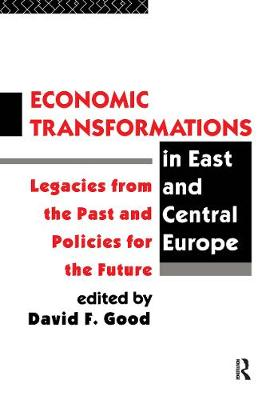 Economic Transformations in East and Central Europe: Legacies from the Past and Prospects for the Future