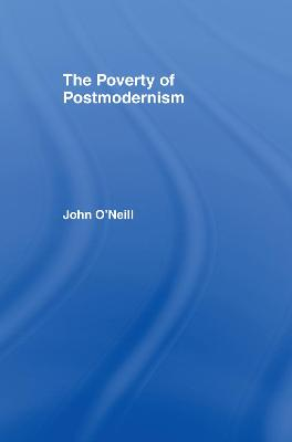 The Poverty of Postmodernism