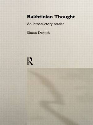 Bakhtinian Thought: An Introductory Reader