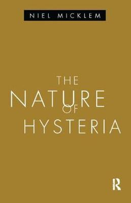 The Nature of Hysteria